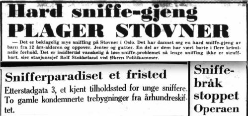 18dd525e I Oslo ble de kalt dønkere, de som sniffet lim, maling, bensin eller andre  løsemidler. Rusen var mildt sagt risikabel. Den kunne gi alvorlig  hjerneskade, ...
